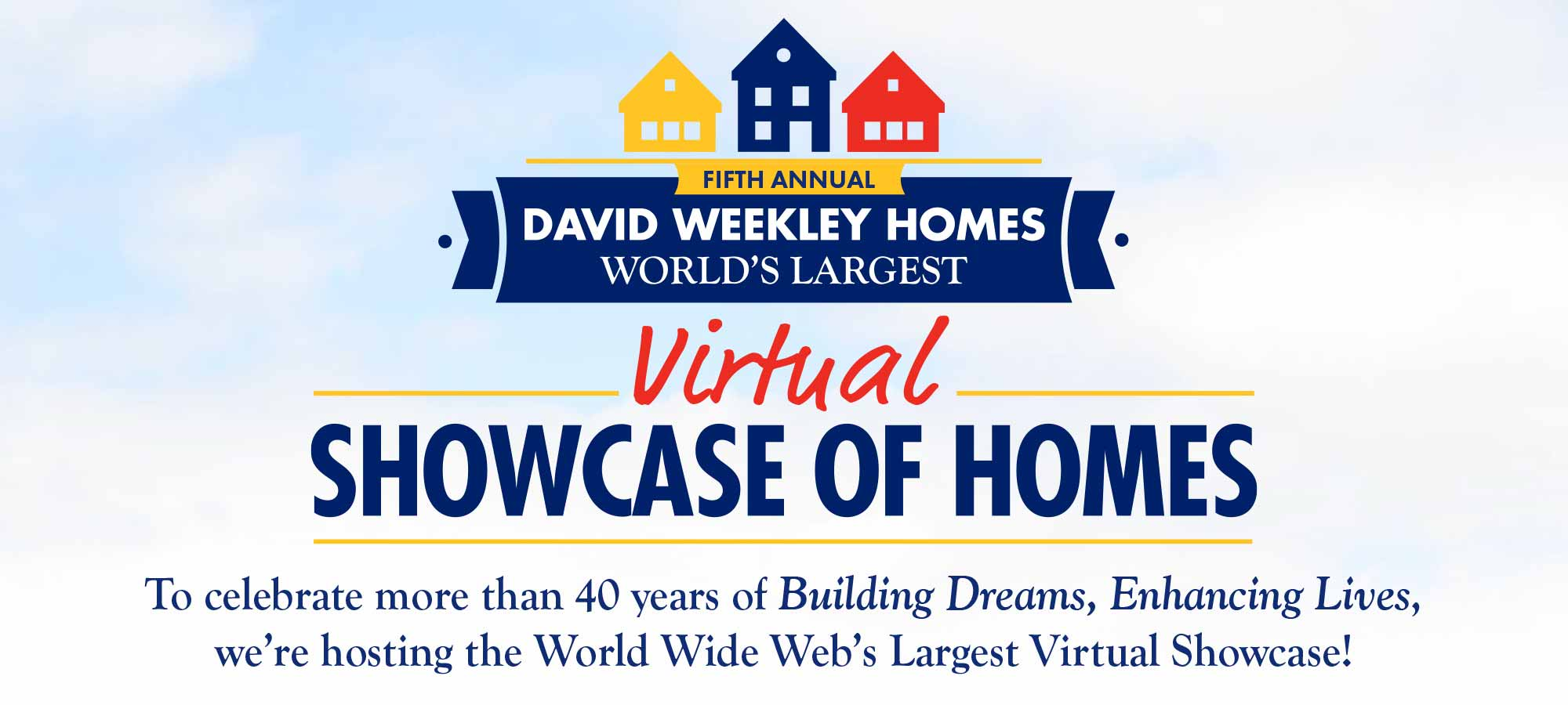Fifth Annual David Weekley Homes World's Largest Showcase of Homes in Tampa