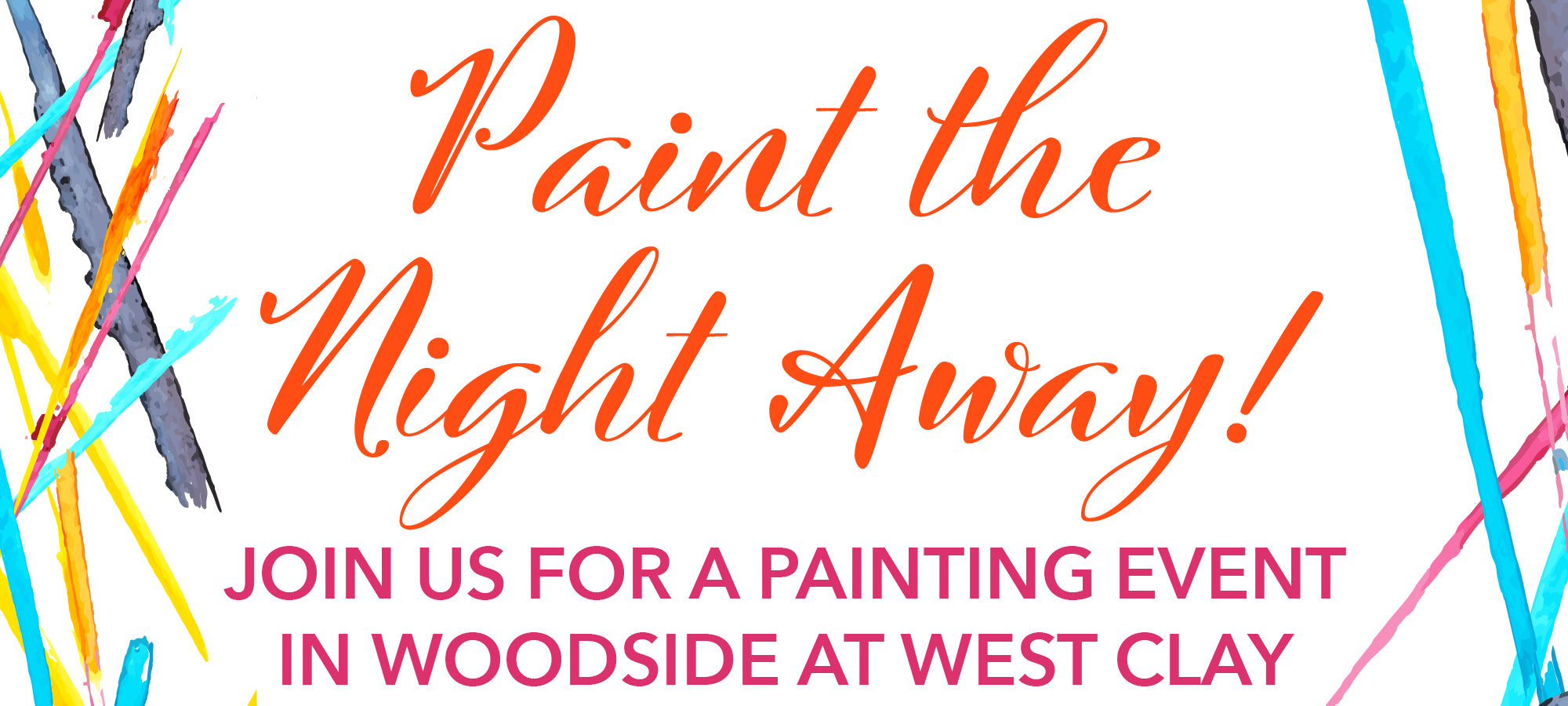 Tint Your Life with Fun in Woodside at West Clay
