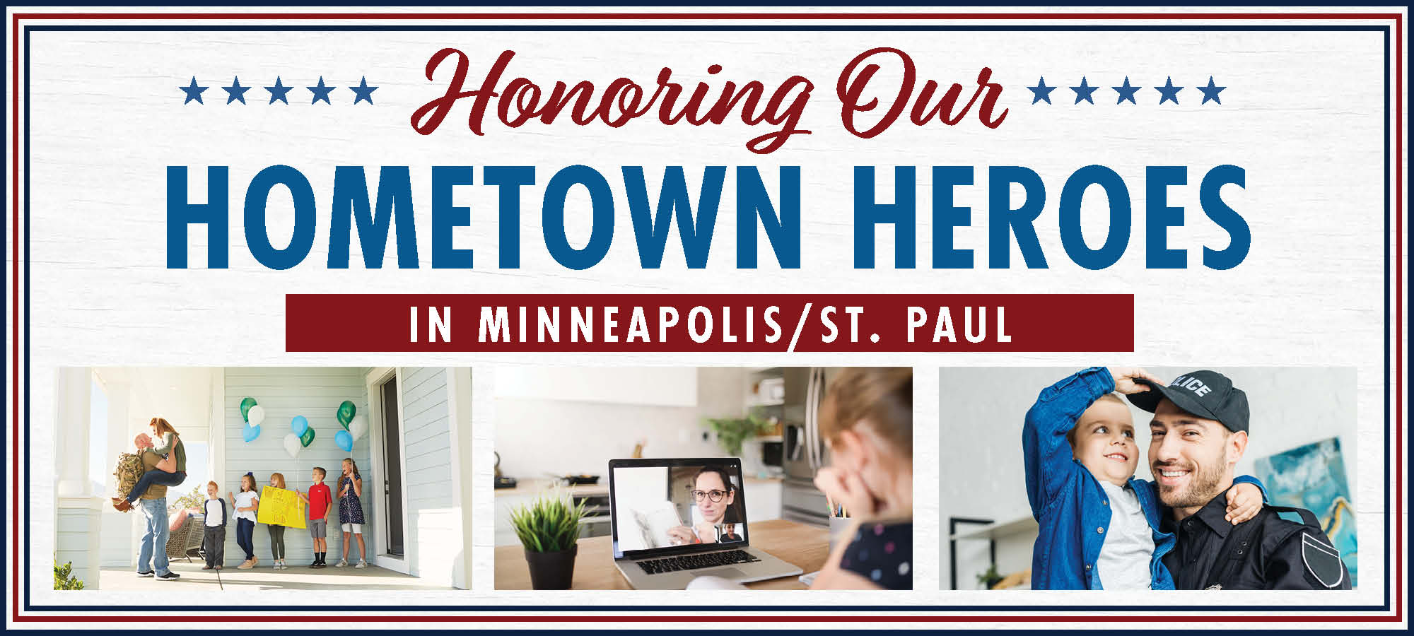 Salute to Hometown Heroes in Minneapolis!