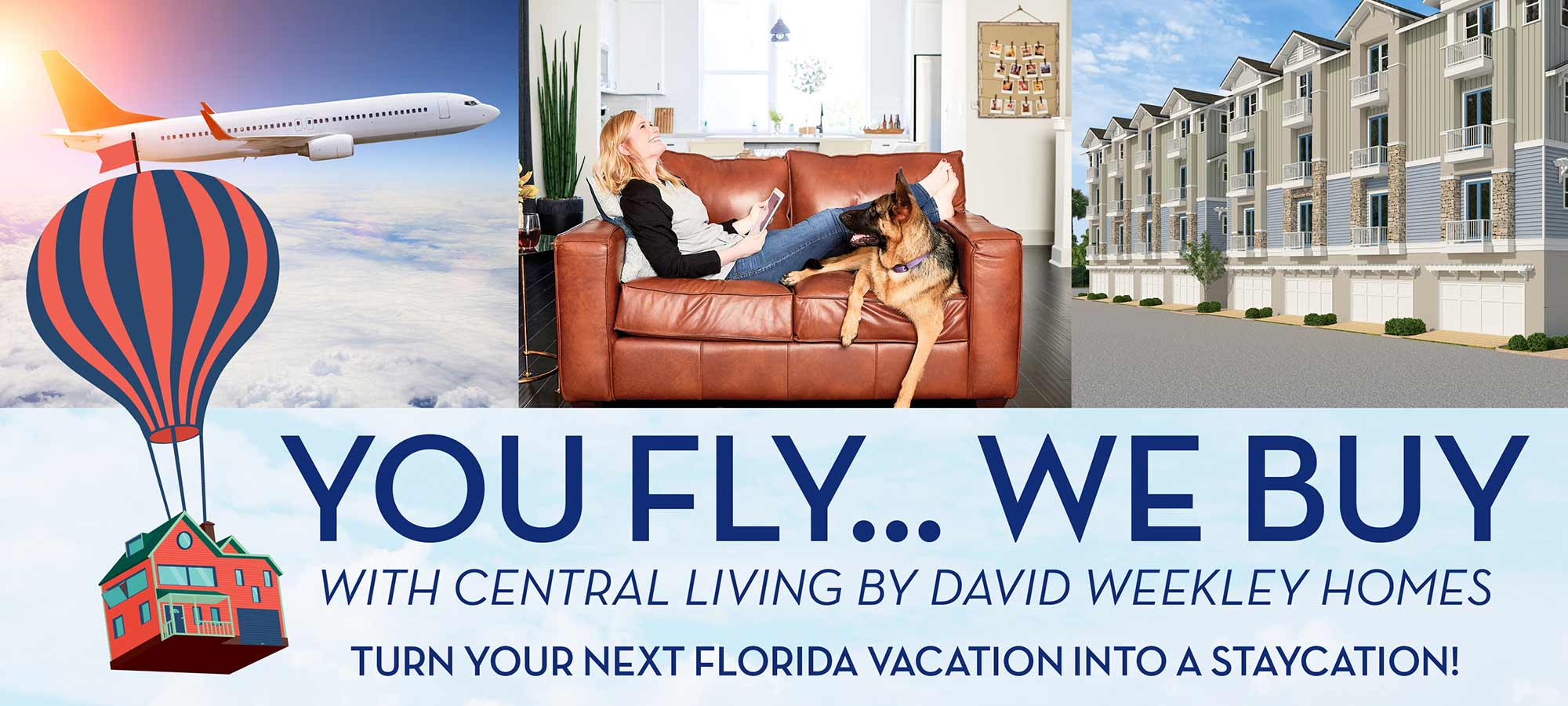 The Vacation Never Ends with David Weekley Homes