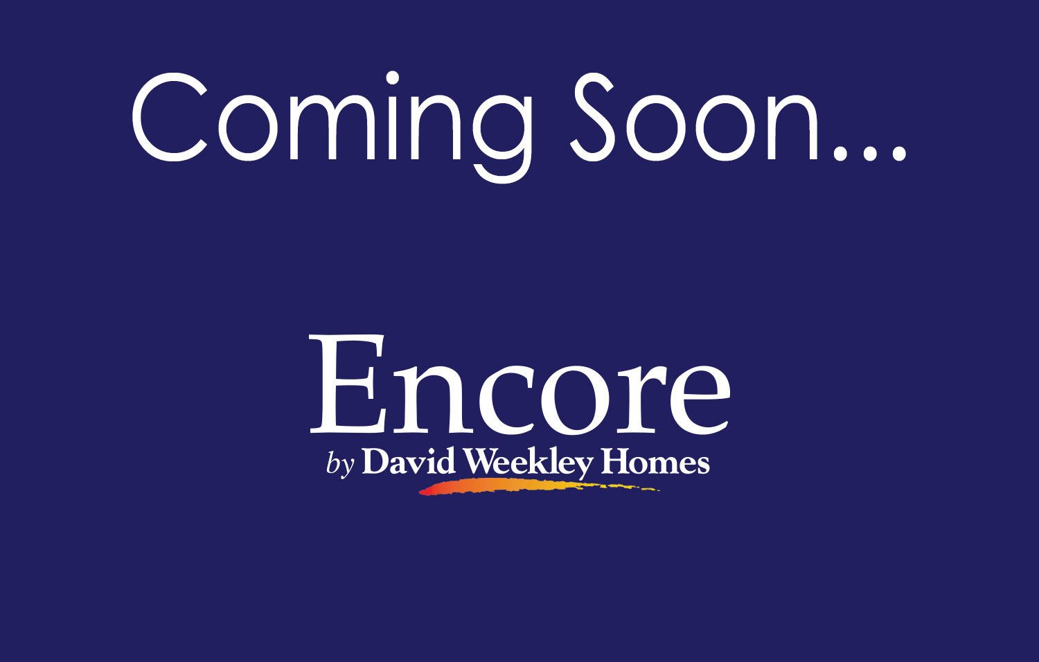 Coming Soon - Encore at Anthem Ranch